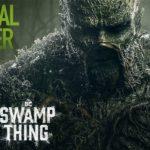 Swamp Thing (Serie de TV del 2019) – Tráiler