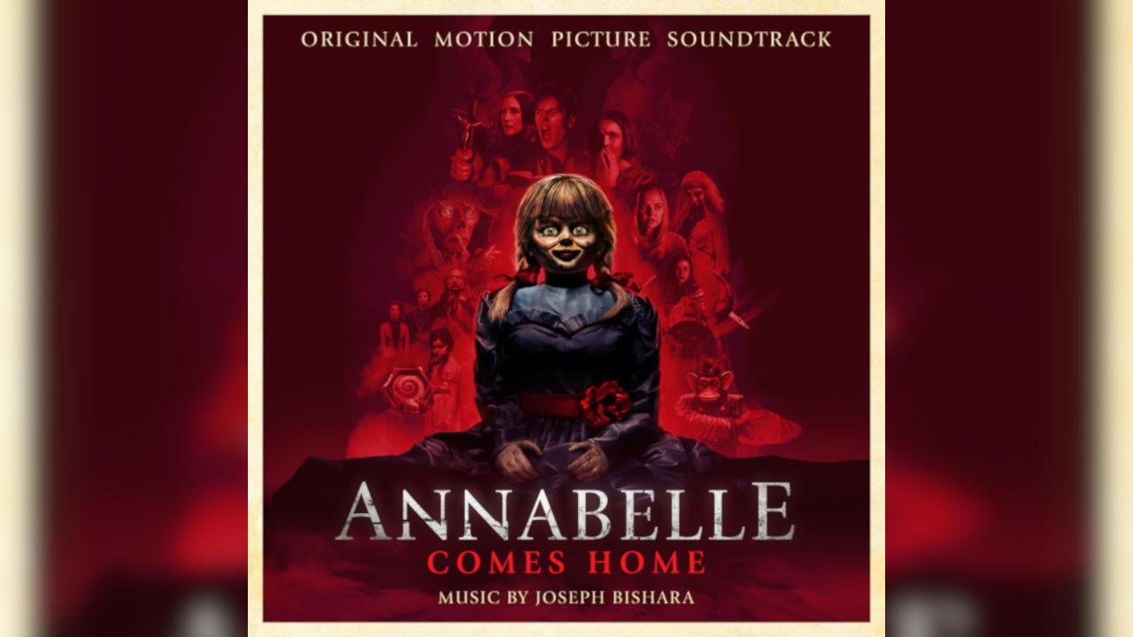 Annabelle 3: Viene a Casa (Annabelle Comes Home) – Soundtrack, Tráiler, Reseña