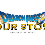 Dragon Quest Your Story – Tráiler
