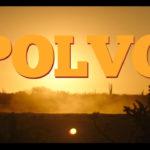 Polvo – Tráiler
