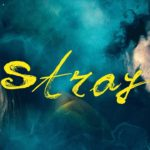 Stray – Soundtrack, Tráiler