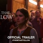 Them That Follow – Tráiler