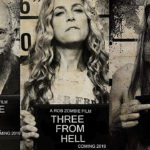 Los 3 Del Infierno (3 from Hell) – Tráiler