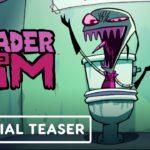 Invasor Zim (Invader Zim), Serie de TV y Filme – Tráiler