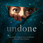 Undone (Serie de TV) – Soundtrack, Tráiler