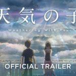 Weathering With You (Tenki no Ko) – Soundtrack, Tráiler