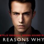 13 Reasons Why (Serie de TV) – Soundtrack, Tráiler