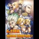 Dr. Stone (Anime) – Soundtrack, Tráiler
