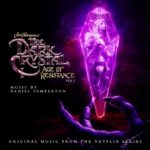 El Cristal Encantado: La Era de la Resistencia (The Dark Crystal: Age of Resistance), Serie de TV – Soundtrack, Tráiler