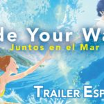 Ride Your Wave: Juntos en el Mar (Kimi to, Nami ni Noretara) – Soundtrack, Tráiler