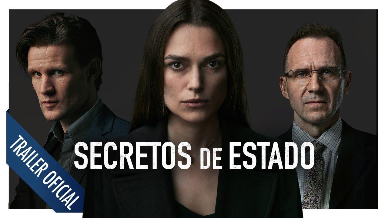 Secretos de Estado (Official Secrets) – Tráiler