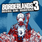 Borderlands 3 (PC, PS4, XB1) – Soundtrack, Tráiler