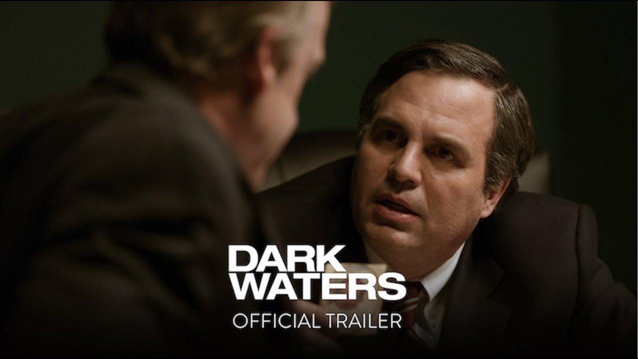 Dark Waters – Tráiler