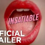 Insatiable (Serie de TV) – Tráiler