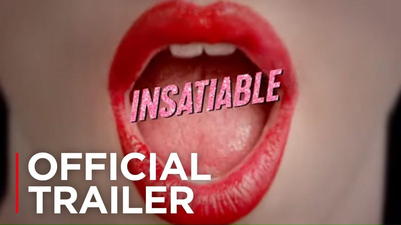 Insatiable (Serie de TV) – Tráiler