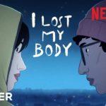 Perdí mi cuerpo (J'ai perdu mon corps) – Soundtrack, Tráiler