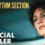 El Ritmo de la Venganza (The Rhythm Section) – Soundtrack, Tráiler