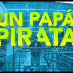Un Papá Pirata – Soundtrack, Tráiler