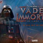 Vader Immortal: A Star Wars VR Series – Tráiler
