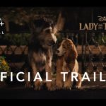 La Dama y el Vagabundo (Lady and the Tramp), Filme del 2019 – Soundtrack, Tráiler