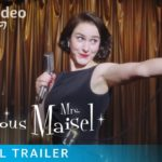 The Marvelous Mrs. Maisel (Serie de TV) – Soundtrack, Tráiler