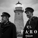 El faro (The Lighthouse) – Soundtrack, Tráiler