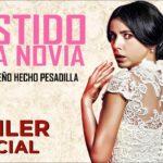 El Vestido de la Novia – Trailer