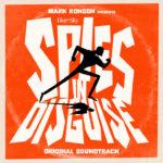 Espías a Escondidas (Spies in Disguise) – Soundtrack, Tráiler