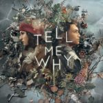 Tell Me Why (PC, XB1) – Soundtrack, Tráiler