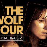 The Wolf Hour – Tráiler