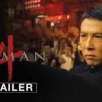 Ip Man (Filmes del 2008-2019) – Soundtrack, Tráiler