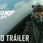 Top Gun: Maverick – Tráiler