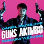 Guns Akimbo – Soundtrack, Tráiler