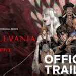 Castlevania (Serie de TV) – Soundtrack, Tráiler