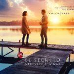 El Secreto: Atrévete a Soñar (The Secret: Dare to Dream) – Tráiler