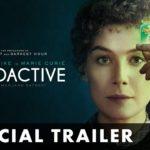 Radioactive – Soundtrack, Tráiler