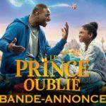 El Príncipe olvidado (Le prince oublié) – Soundtrack, Tráiler