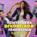 Veinteañera Divorciada y Fantástica – Soundtrack, Tráiler