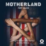 Motherland: Fort Salem (Serie de TV) – Soundtrack, Tráiler