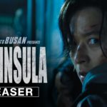 Estación Zombie 2: Península (Train to Busan Presents: Peninsula) – Tráiler
