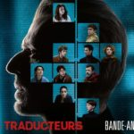Los Traductores (Les Traducteurs) – Soundtrack, Tráiler