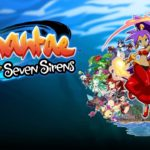 Shantae and the Seven Sirens (PC, PS4, XB1 Switch) – Tráiler