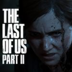 The Last of Us Part II (PS4) – Soundtrack, Tráiler