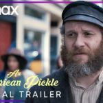 An American Pickle – Soundtrack, Tráiler