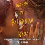 Words on Bathroom Walls – Soundtrack, Tráiler