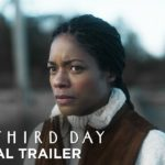 The Third Day (Serie de TV) – Soundtrack, Tráiler