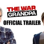 The War With Grandpa – Soundtrack, Tráiler