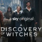 A Discovery of Witches (Serie de TV) – Soundtrack, Tráiler