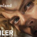 Dreamland – Soundtrack, Tráiler