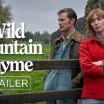 Amor en las montañas (Wild Mountain Thyme) – Soundtrack, Tráiler